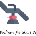 Best Recliners for Short Person